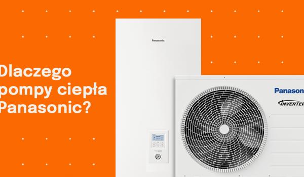 Dlaczego warto wybrać pompę ciepła Panasonic?